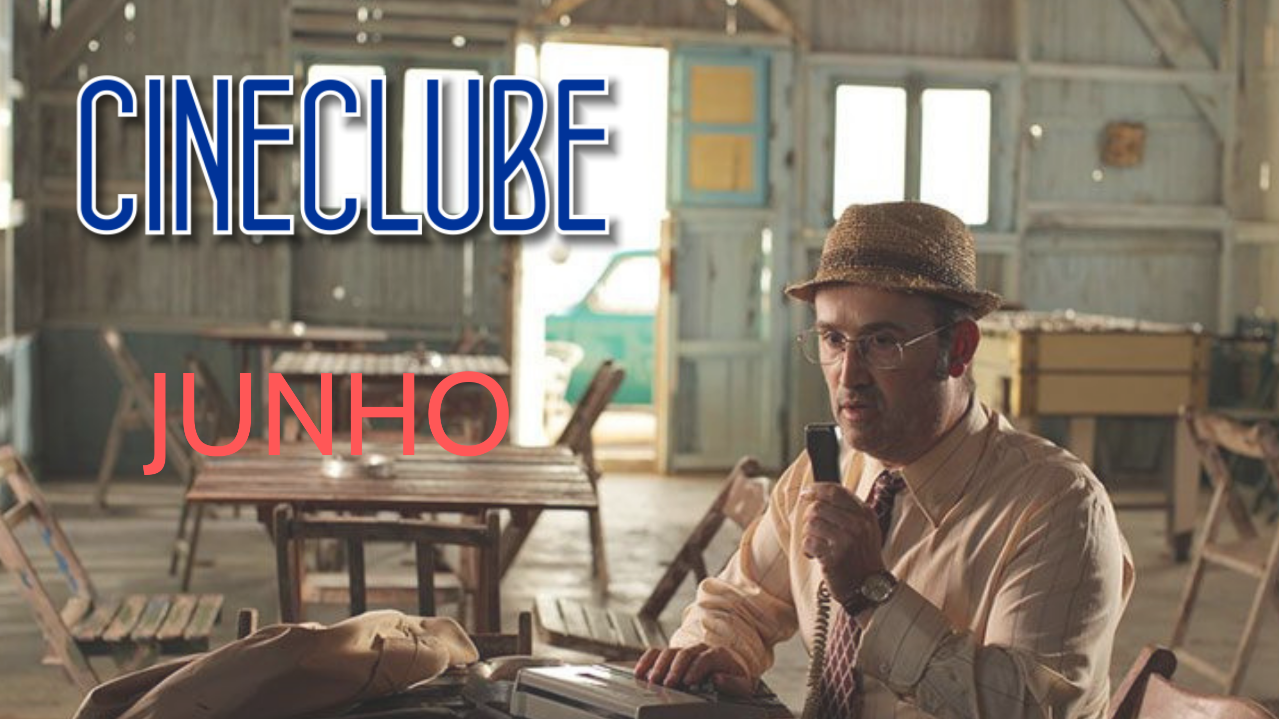 Confira a programação de Junho do Cineclube CDCC