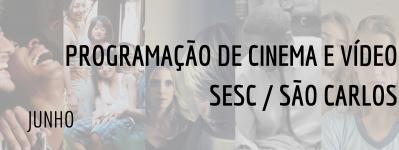 Programação de Cinema e Vídeo do SESC/São Carlos - Junho