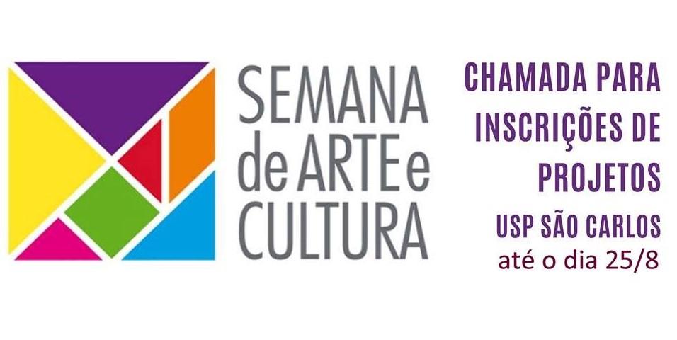 CHAMAMENTO: 24ª Semana de Arte e Cultura da USP – Inscrições até 25 de agosto!