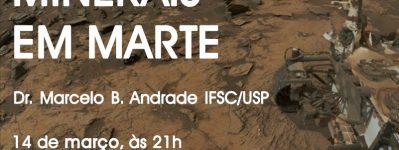 """Sessão Astronomia: """"Minerais em Marte"""""""