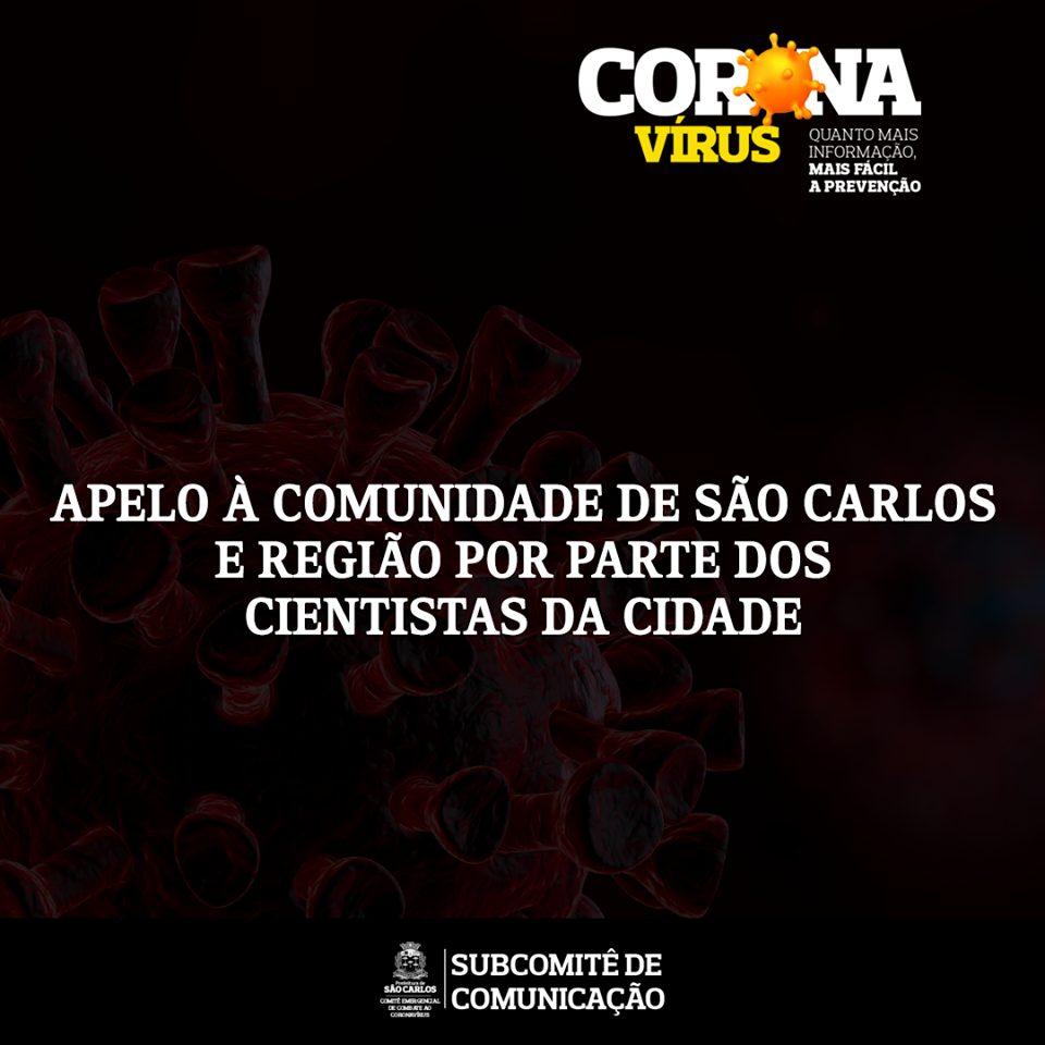 APELO À COMUNIDADE DE SÃO CARLOS E REGIÃO POR PARTE DOS CIENTISTAS DA CIDADE