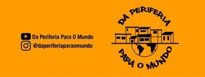 """Projeto """"Da Periferia Para o Mundo""""."""