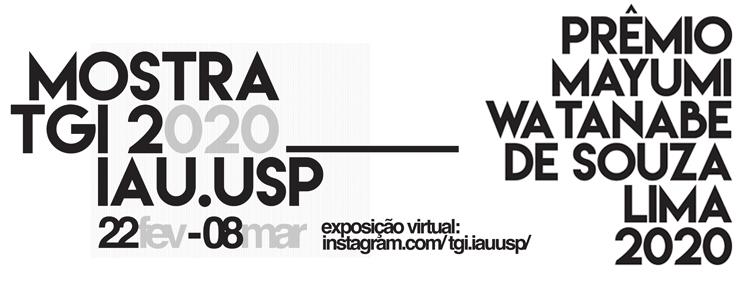 Exposição TGI 2020 e Prêmio Mayumi Watanabe de Souza Lima